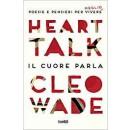 HEART TALK. IL CUORE PARLA